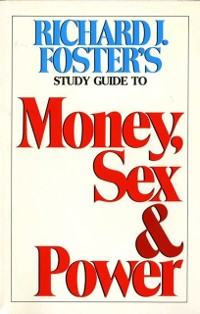 Cover Money Sex and Power Study Guide