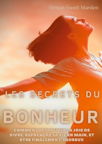 Cover Les secrets du Bonheur