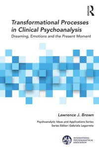 Cover Transformational Processes in Clinical Psychoanalysis