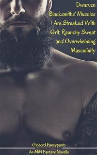 Cover Dwarven Blacksmiths' Muscles Are Streaked With Grit, Raunchy Sweat and Overwhelming Masculinity