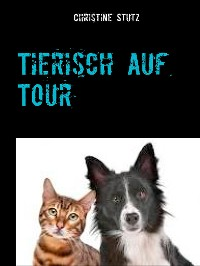 Cover Tierisch auf Tour