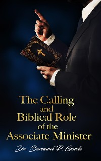 Cover The Calling and Biblical Role of the Associate Minister