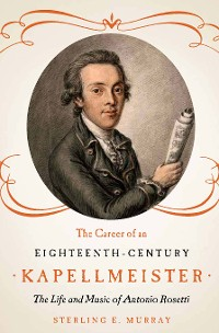 Cover The Career of an Eighteenth-Century Kapellmeister