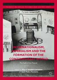 Cover Internationalism, Imperialism and the Formation of the Contemporary World