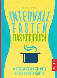 Cover Intervallfasten - Das Kochbuch