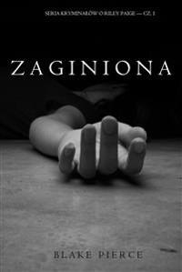 Cover Zaginiona (Seria Kryminałów o Riley Paige — Cz. 1)