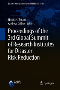 Cover Proceedings of the 3rd Global Summit of Research Institutes for Disaster Risk Reduction