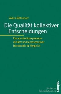 Cover Die Qualität kollektiver Entscheidungen