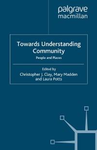Cover Towards Understanding Community