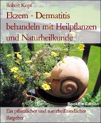 Cover Ekzem - Dermatitis behandeln mit Heilpflanzen und Naturheilkunde