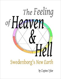 Cover Feeling of Heaven & Hell: Swedenborg's New Earth