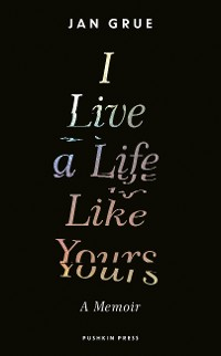 Cover I Live a Life Like Yours