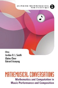 Cover Mathemusical Conversations: Mathematics And Computation In Music Performance And Composition