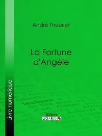 Cover La Fortune d'Angèle