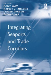 Cover Integrating Seaports and Trade Corridors