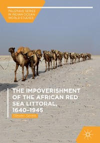 Cover The Impoverishment of the African Red Sea Littoral, 1640–1945