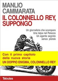 Cover Il colonnello Rey, suppongo