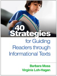 Cover 40 Strategies for Guiding Readers through Informational Texts