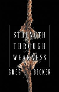 Cover Strength Through Weakness