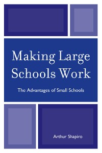 Cover Making Large Schools Work