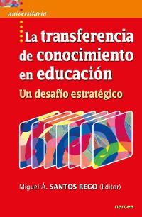 Cover La transferencia de conocimiento en educación