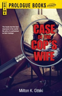 Cover Case of the Cop's Wife