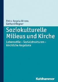 Cover Soziokulturelle Milieus und Kirche