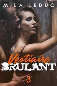 Cover Vestiaire Brûlant - TOME 3