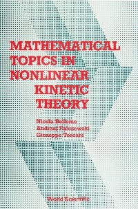 Cover Mathematical Topics In Nonlinear Kinetic Theory