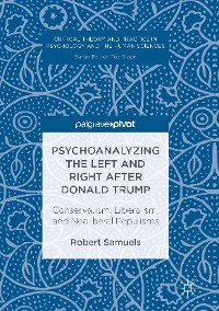 Cover Psychoanalyzing the Left and Right after Donald Trump