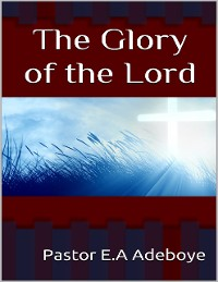 Cover The Glory of the Lord