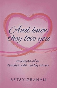 Cover And know they love you