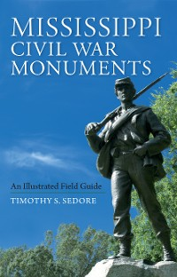 Cover Mississippi Civil War Monuments