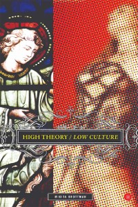 Cover High Theory/Low Culture