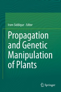 Cover Propagation and Genetic Manipulation of Plants