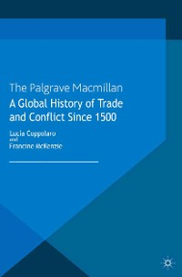 Cover A Global History of Trade and Conflict since 1500