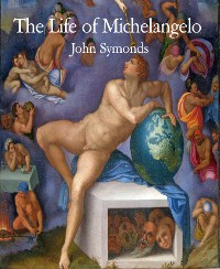 Cover The Life of Michelangelo