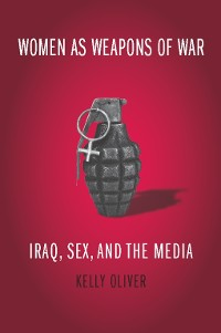 Cover Women as Weapons of War