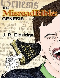 Cover The Misreadbible: Genesis
