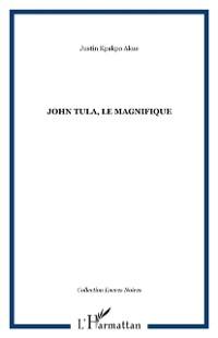 Cover John tula le magnifique