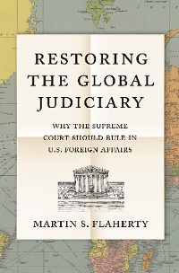 Cover Restoring the Global Judiciary