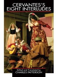 Cover Cervantes's Eight Interludes