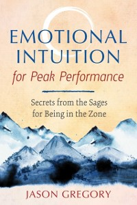 Cover Emotional Intuition for Peak Performance