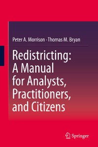 Cover Redistricting: A Manual for Analysts, Practitioners, and Citizens