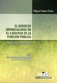 Cover El deber de imparcialidad en el ejercicio de la función pública