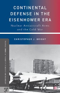 Cover Continental Defense in the Eisenhower Era