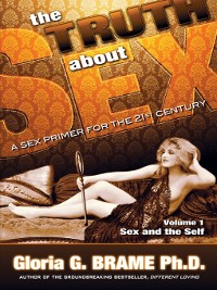 Cover The Truth About Sex: A Sex Primer for the 21st Century