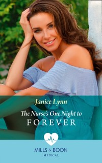 Cover Nurse's One Night To Forever (Mills & Boon Medical)