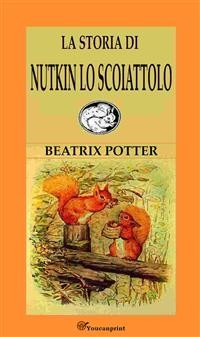 Cover La Storia Di Nutkin Lo Scoiattolo