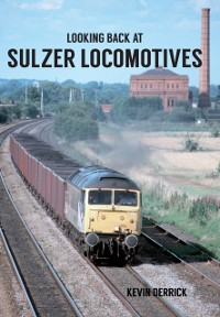Cover Looking Back At Sulzer Locomotives